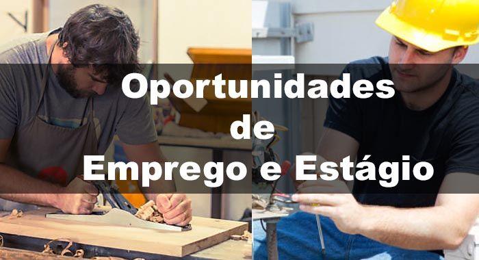 Oportunidades de Emprego e Estágio - Mais de 6 mil Vagas Disponíveis