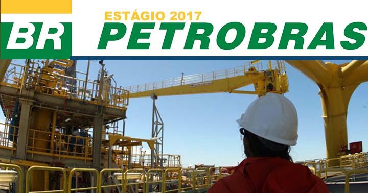 Vagas de Estágio Petrobras 2017