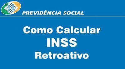 Como calcular o recolhimento do INSS em atraso