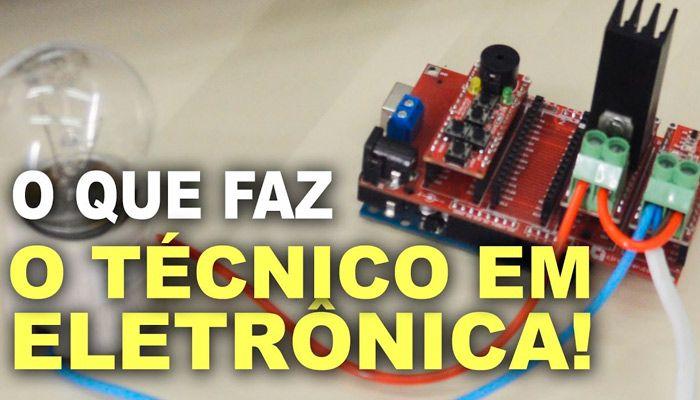 Curso Gratuito de Técnico em Eletrônica entenda o que faz o profissional