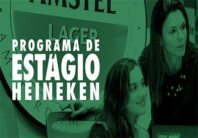 Programa Estágio Heineken Brasil 2019