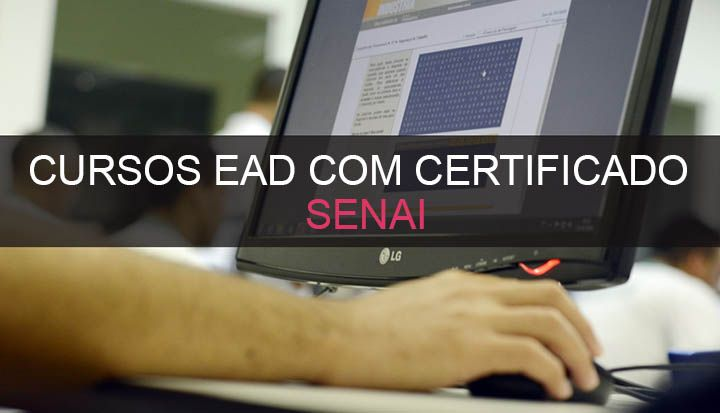 Cursos Gratuitos Senai EaD com Certificado