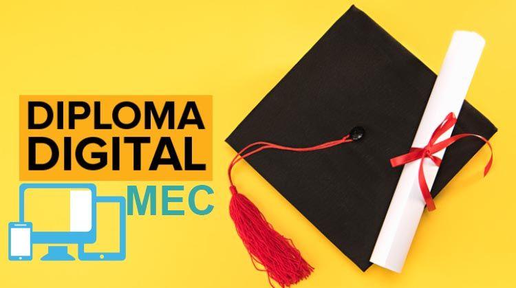 Diploma Digital - Certificação do MEC em forma Digital