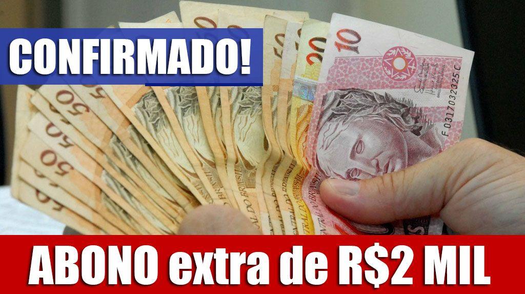 ABONO extra de R$2 MIL para APOSENTADOS, PENSIONISTAS e inscritos no BPC