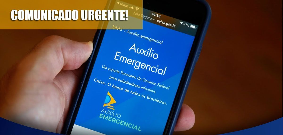 COMUNICADO URGENTE! Auxílio Emergencial