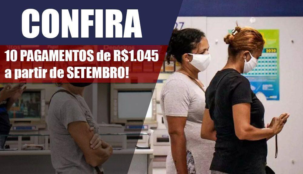 Confira 10 PAGAMENTOS de R$1.045 a partir de SETEMBRO