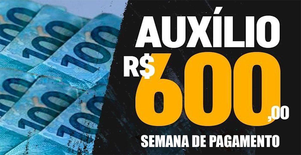 SEMANA DE PAGAMENTO da AJUDA de R$600