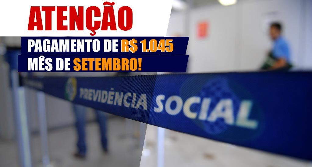 SETEMBRO tem PAGAMENTO do INSS automático de R$1.045
