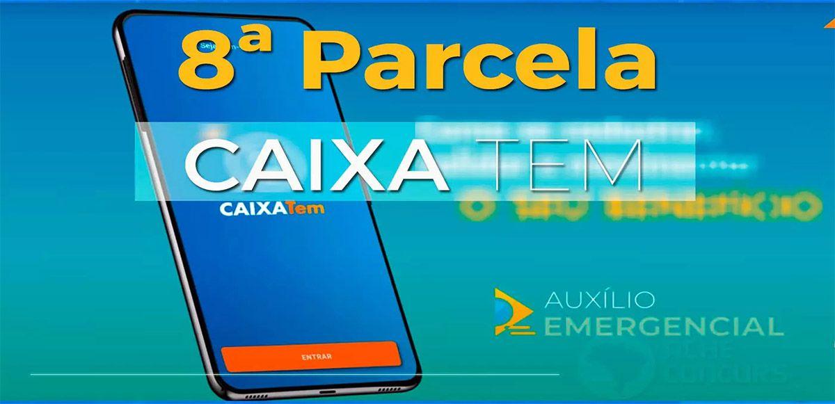LIBERADO! 8ª PARCELA do Auxílio Emergencial