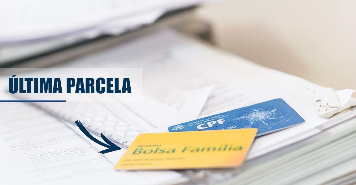 Quarta e ÚLTIMA PARCELA do BOLSA FAMÍLIA já tem CALENDÁRIO em DEZEMBRO