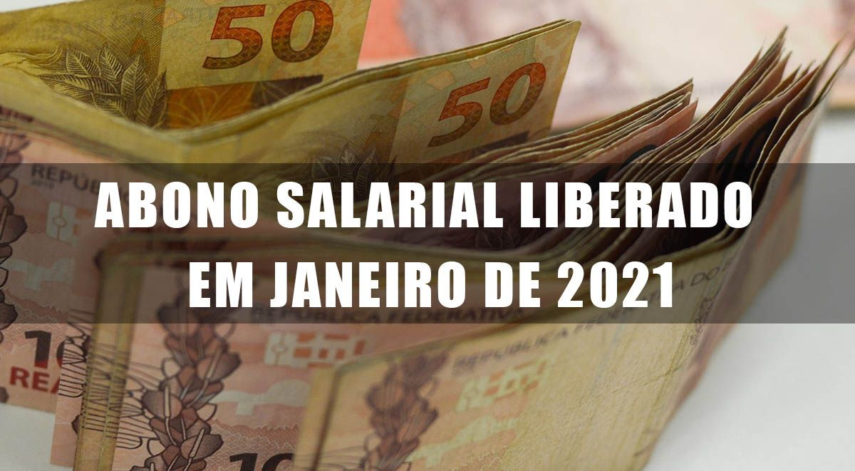 ABONO SALARIAL LIBERADO em JANEIRO 2021