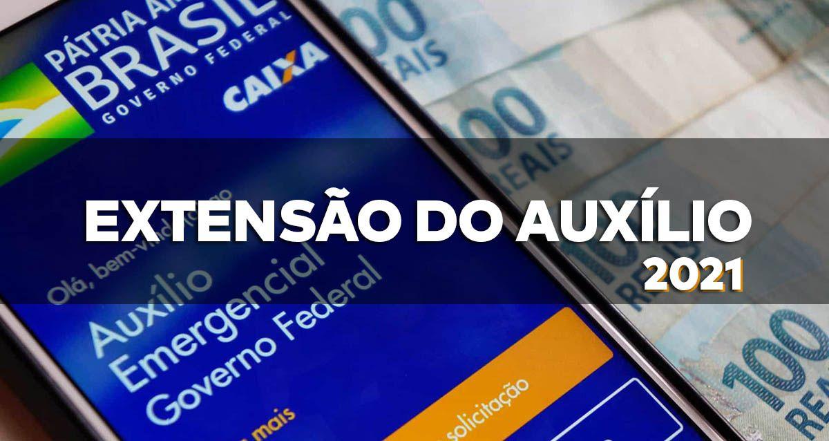EXTENSÃO do Auxílio de R$ 300,00 em JANEIRO, FEVEREIRO e MARÇO de 2021