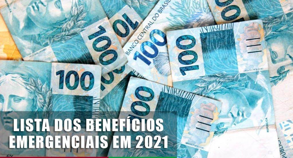 Conheça a LISTA dos Benefícios EMERGENCIAIS CONFIRMADOS para 2021