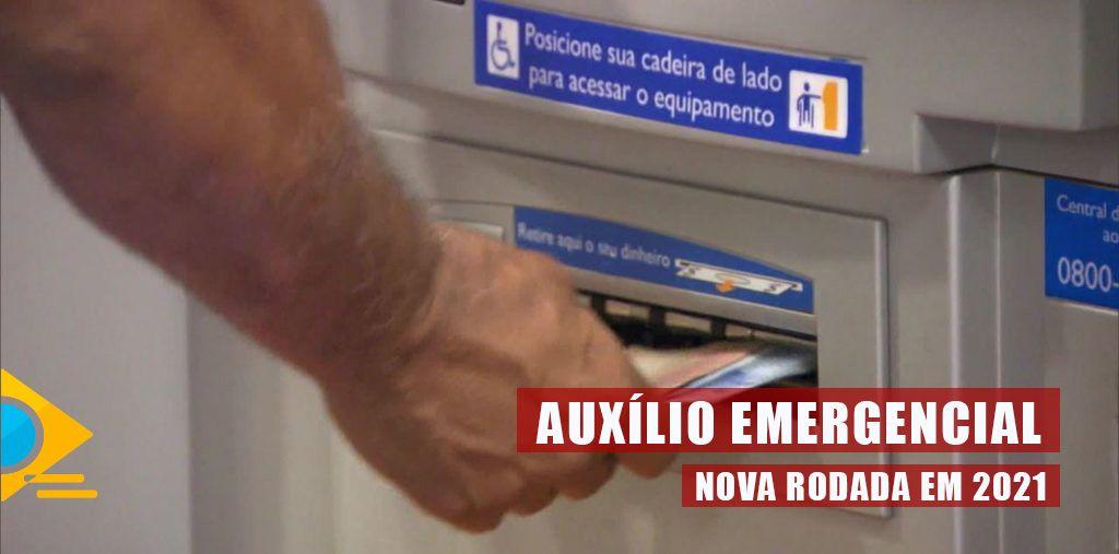 NOVA RODADA do Auxílio Emergencial em 2021