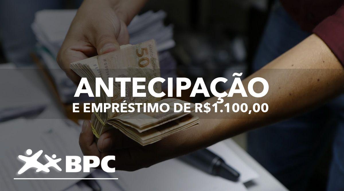 ANTECIPAÇÃO do BPC para MARÇO e EMPRÉSTIMO de R$1.100