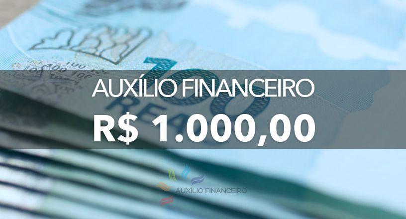 ANUNCIADO! Cadastro para SOLICITAÇÃO de Auxílio FINANCEIRO no VALOR de R$1.000