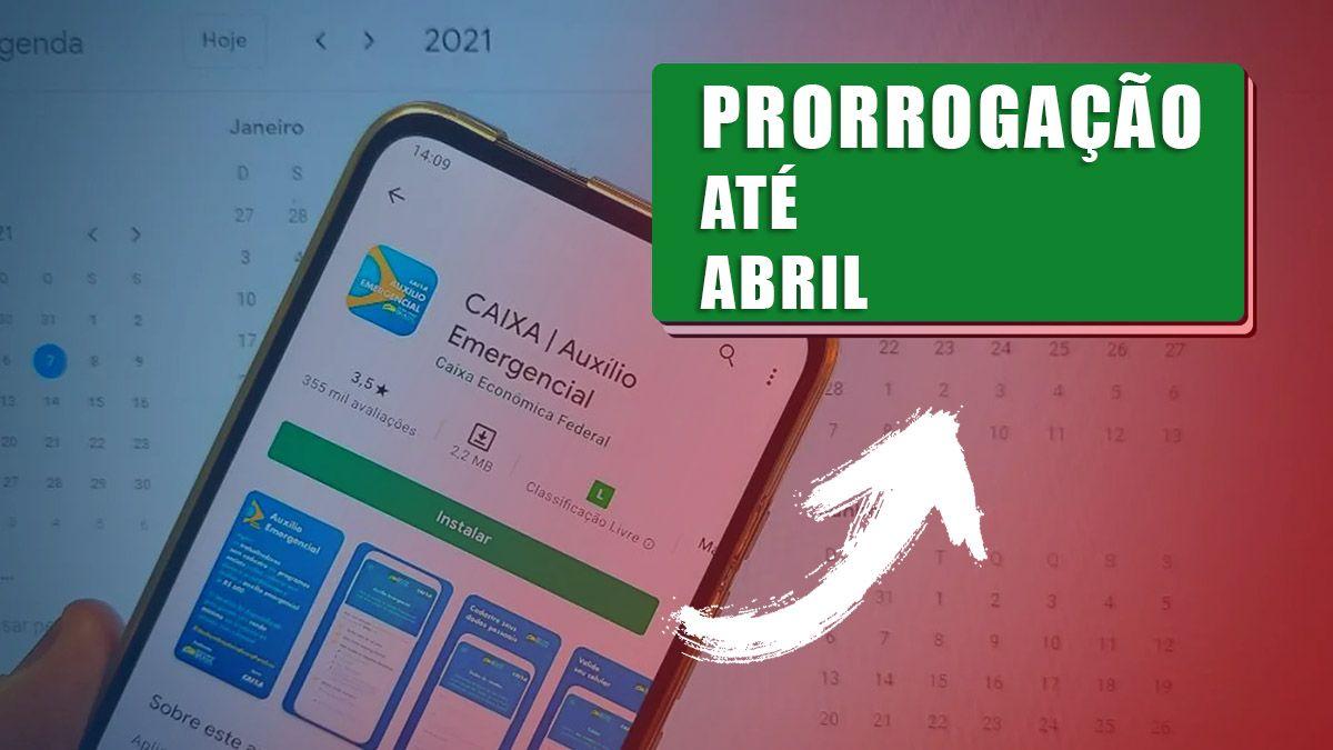 Auxílio Emergencial com PRORROGAÇÃO até ABRIL e com VALOR de R$ 600