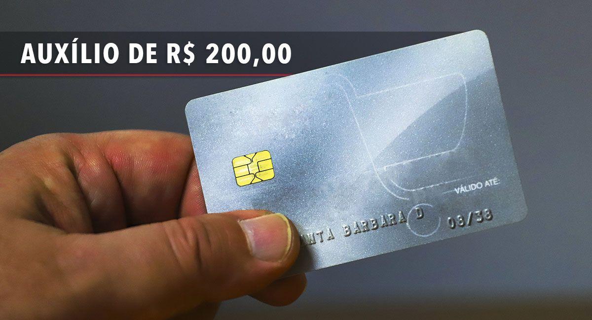 Cartão Auxílio no VALOR de R$ 200,00 foi APROVADO