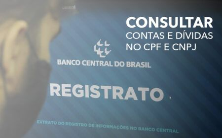 Como CONSULTAR CONTAS e DÍVIDAS feitas no seu CPF ou CNPJ: Ferramenta GRATUITA do Banco Central permite CONSULTA! Veja como FAZER