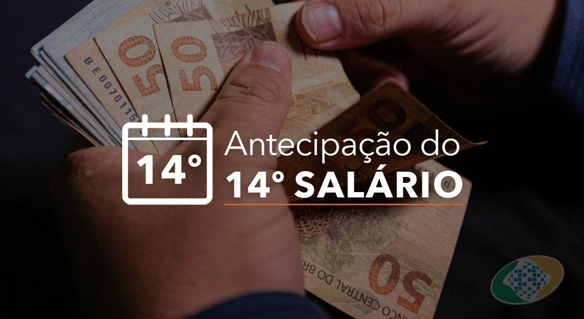 PAGAMENTO ANTECIPADO do 14º SALÁRIO para quem RECEBE até 2 SALÁRIOS mínimos