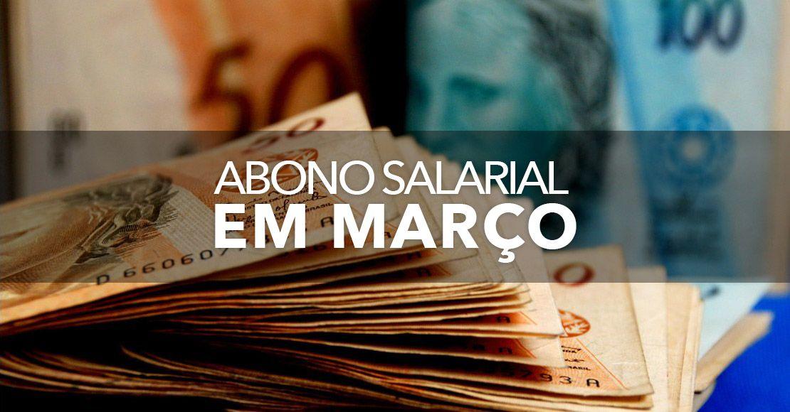 ABONO em MARÇO- Veja como RECEBER o BENEFÍCIO a partir do DIA 1º