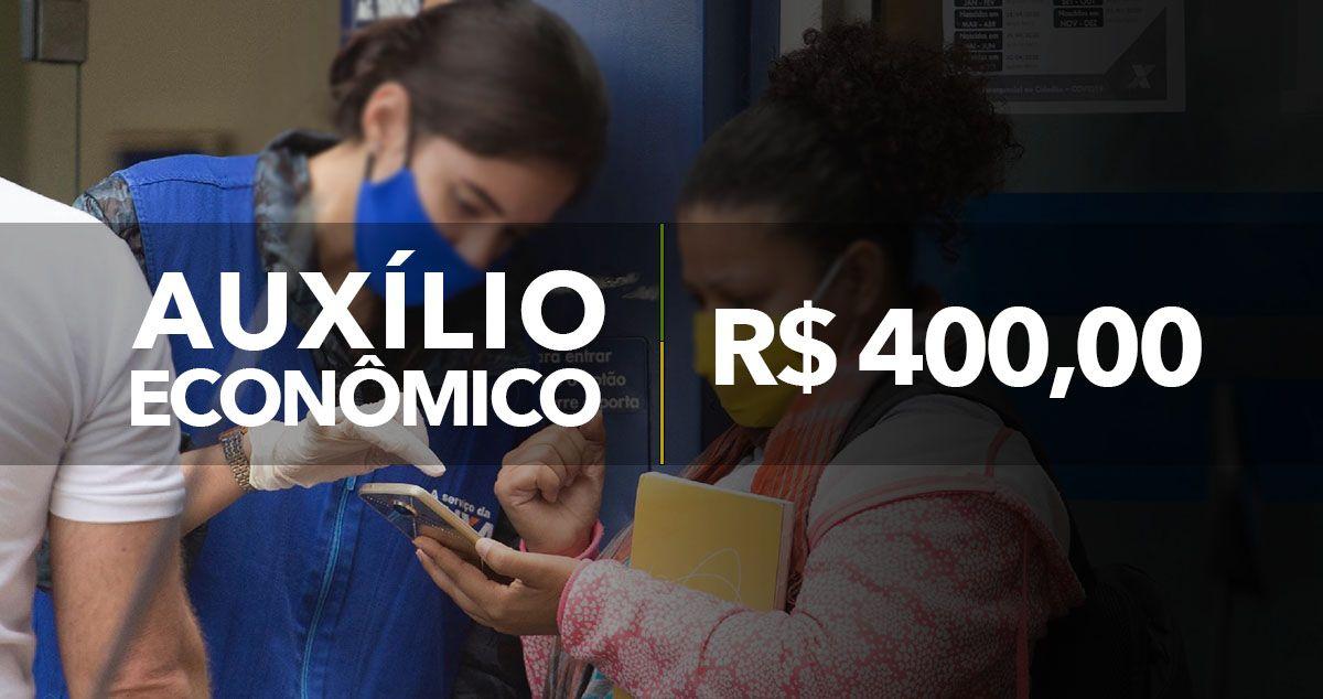 Auxílio Econômico- ANUNCIADO valor de R$ 400,00 para INFORMAIS e OUTROS GRUPOS