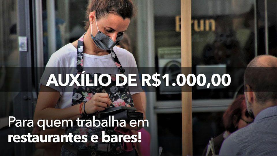 NOVO Auxílio de R$1.000 para quem TRABALHA em RESTAURANTES e BARES