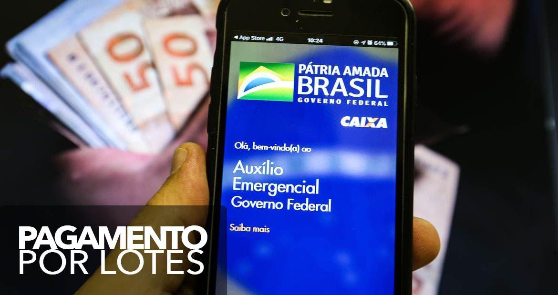 Novos VALORES do Auxílio Emergencial serão PAGOS por LOTES