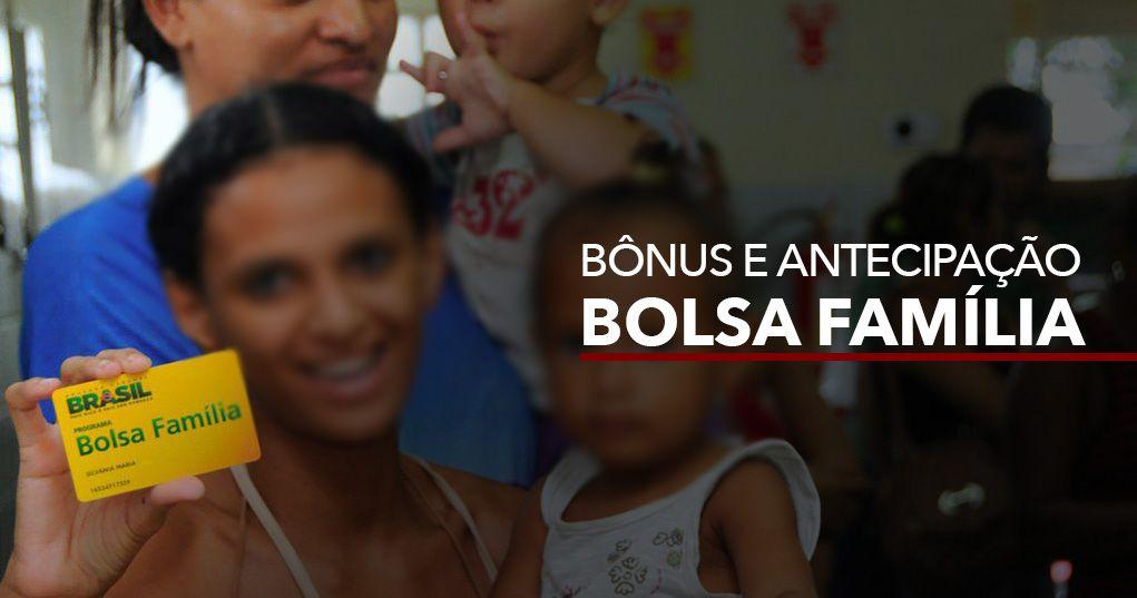 PAGAMENTO de BÔNUS e ANTECIPAÇÃO do BOLSA FAMÍLIA agora em MARÇO