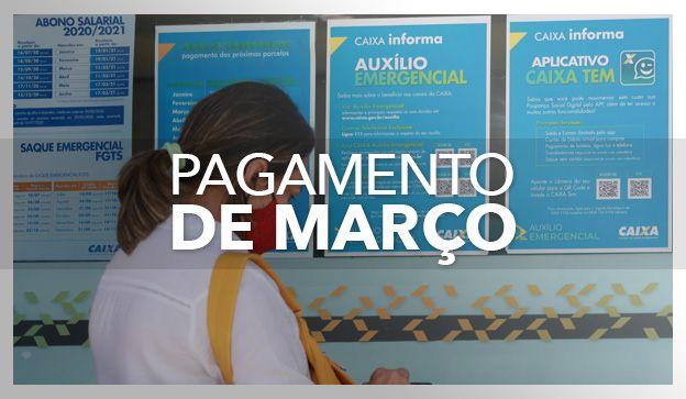PAGAMENTO de MARÇO do Auxílio de R$ 250,00