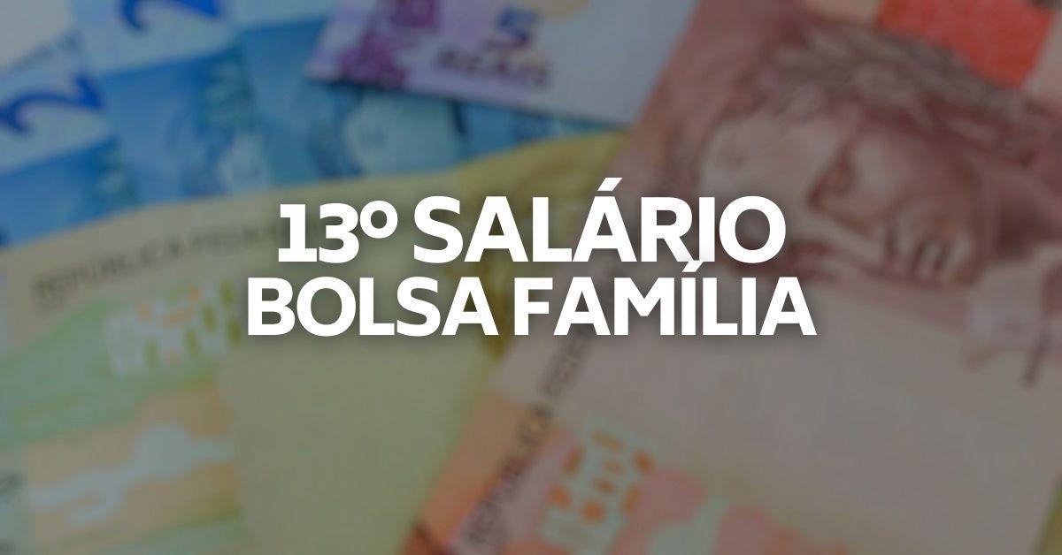 Pagamento do 13º do Bolsa Família CALENDÁRIO de MARÇO