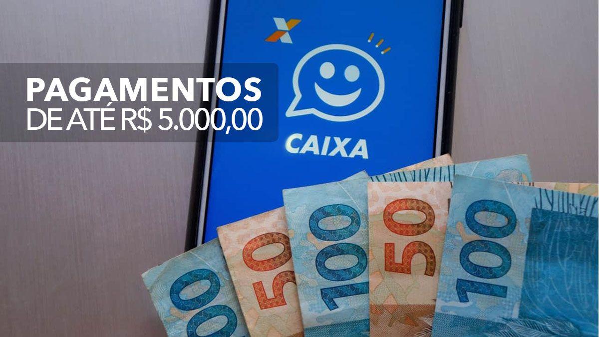 SALDO na CONTA! CAIXA com PAGAMENTOS R$1.500 a R$5 MIL