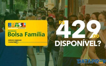BOLSA FAMÍLIA com VALOR de R$ 429,00 no DATAPREV: Está CORRETO?