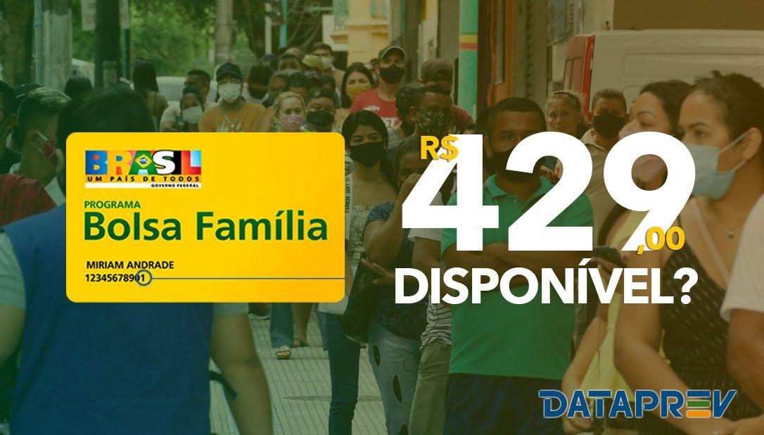 BOLSA FAMÍLIA com VALOR de R$ 429,00 no DATAPREV