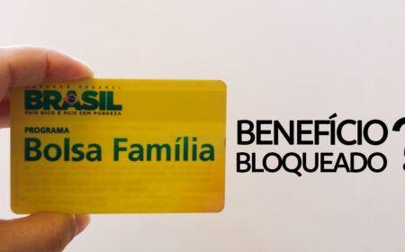 Benefício BLOQUEADO BOLSA FAMÍLIA em ABRIL: Veja o PROCEDIMENTO para LIBERAÇÃO