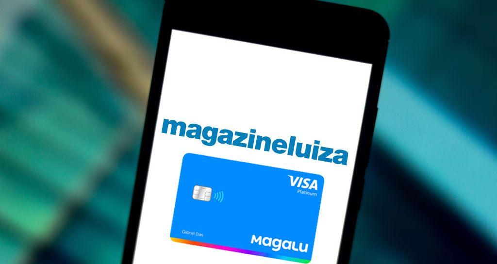 Cartão Magalu Magazine Luiza Digital e com Cashback