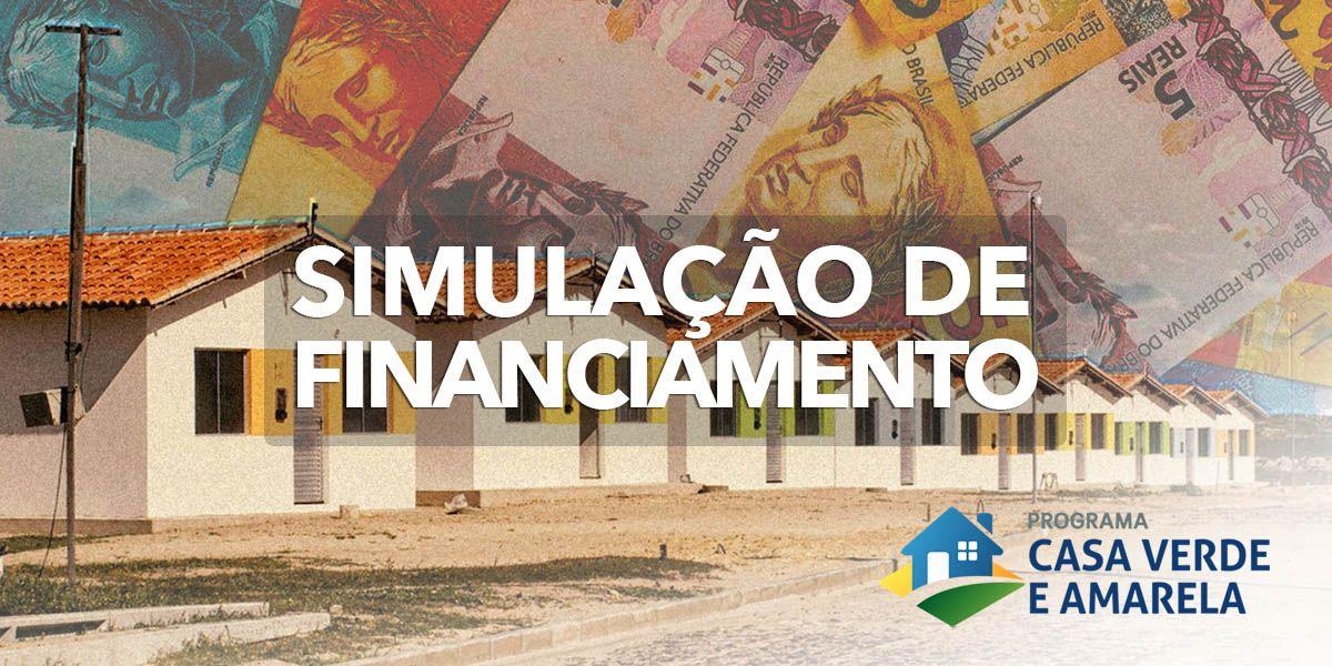 Como fazer uma SIMULAÇÃO de FINANCIAMENTO no Programa Casa Verde e Amarela