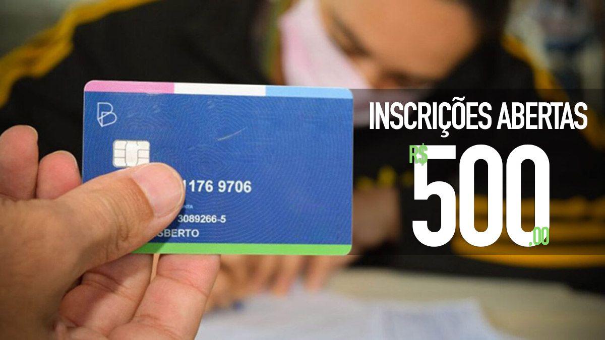 Novas INSCRIÇÕES para BENEFICIÁRIOS da 3ª categoria do Auxílio de R$ 500