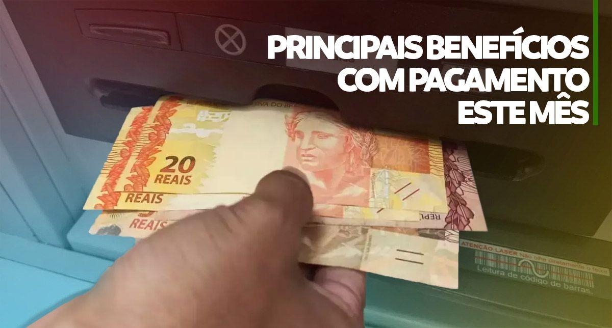 PRINCIPAIS BENEFÍCIOS com PAGAMENTOS em ABRIL