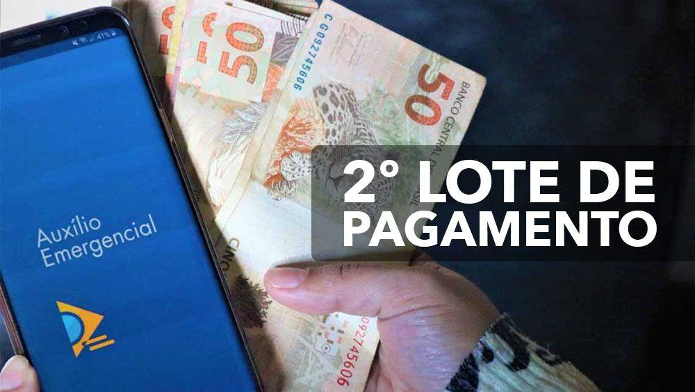 2º lote de pagamento do Auxílio Emergencial começa no próximo domingo