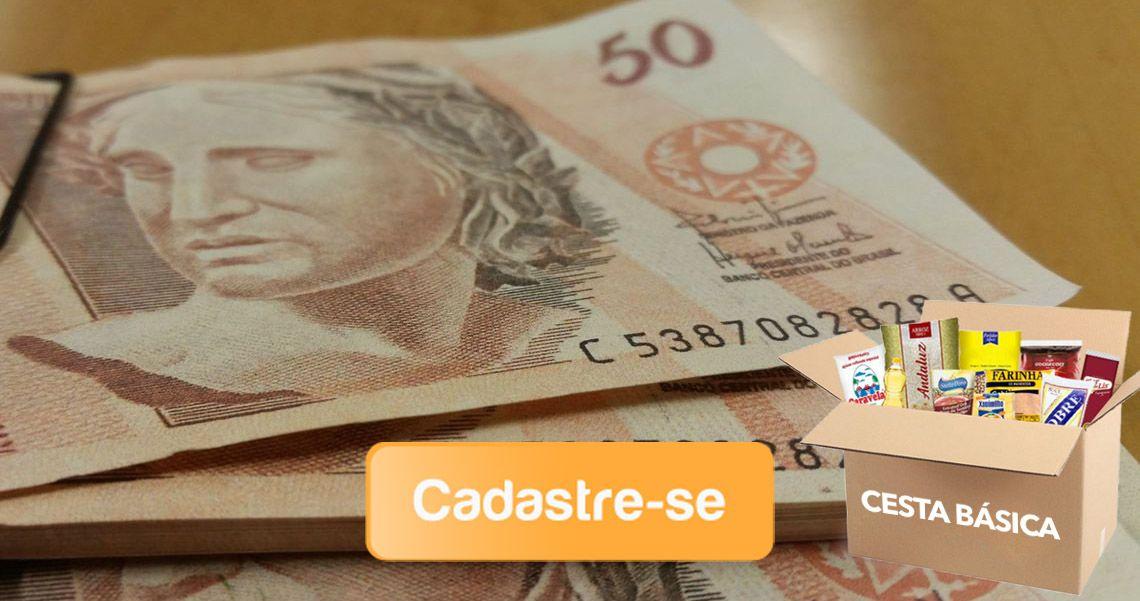 Cadastro Auxílio Cesta Básica no valor de R$ 200,00