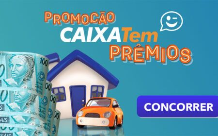Caixa Tem Prêmios: Veja como concorrer a Casa, Carro e sorteios de até R$ 250 mil…