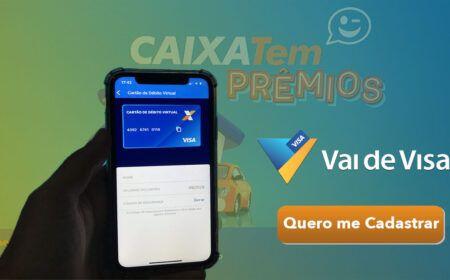 Caixa Tem Vai de Visa: Aplicativo com prêmios de até R$ 250 mil – Saiba como participar!