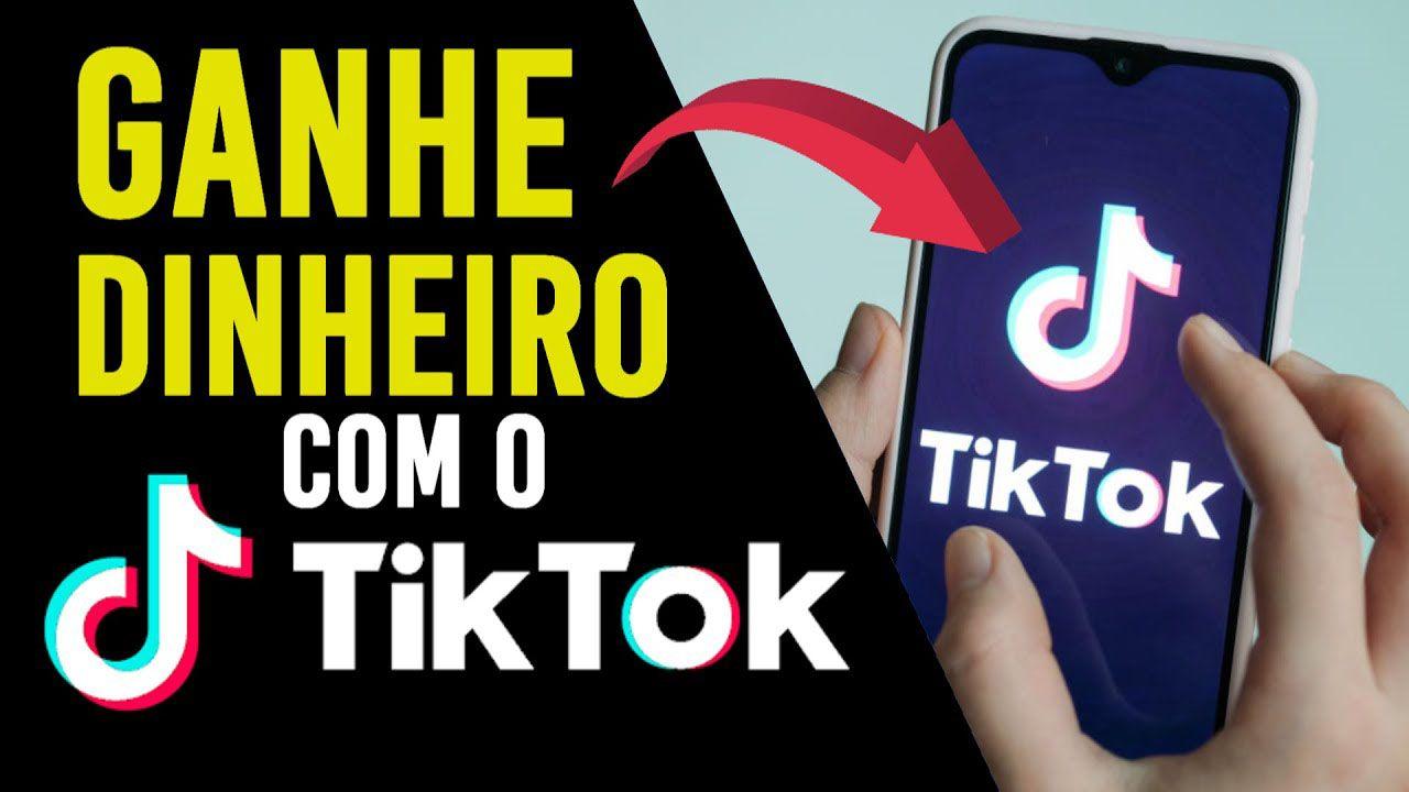 Como ganhar dinheiro com o TikTok em 2021
