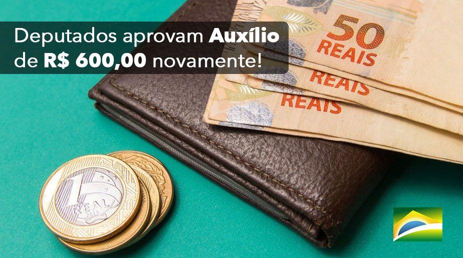 Deputados aprovam Auxílio de R$ 600,00 novamente