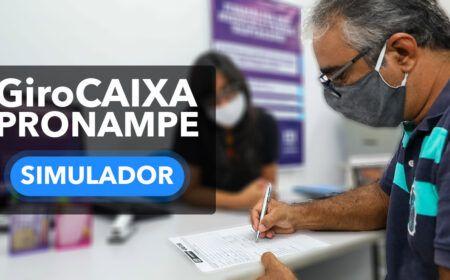 Simulador GiroCAIXA PRONAMPE 2021: Como simular o empréstimo, valor máximo liberado e valor das prestações