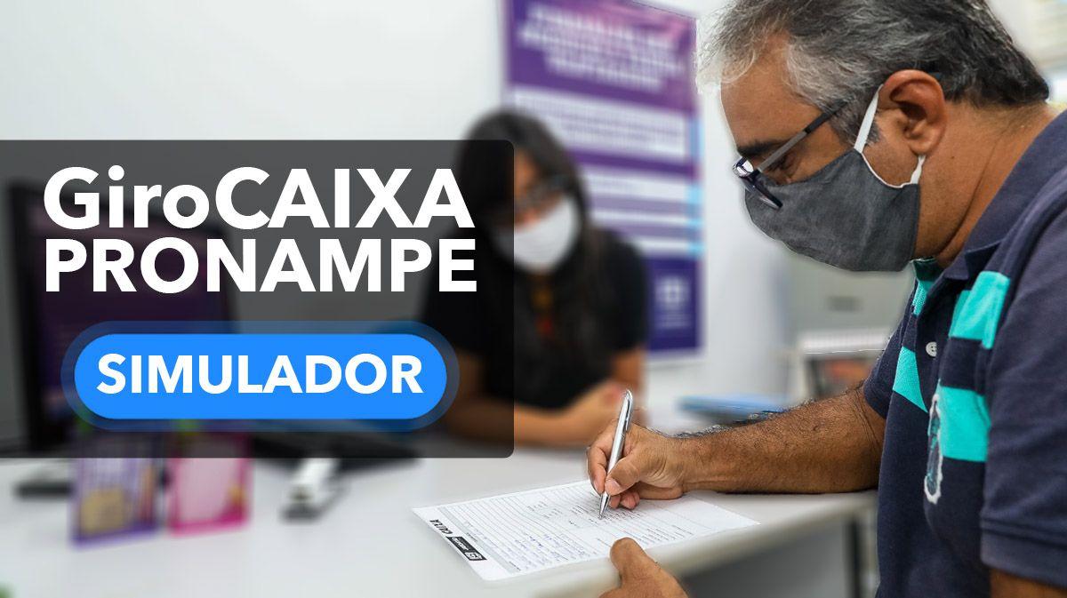 Simulador GiroCAIXA PRONAMPE 2021