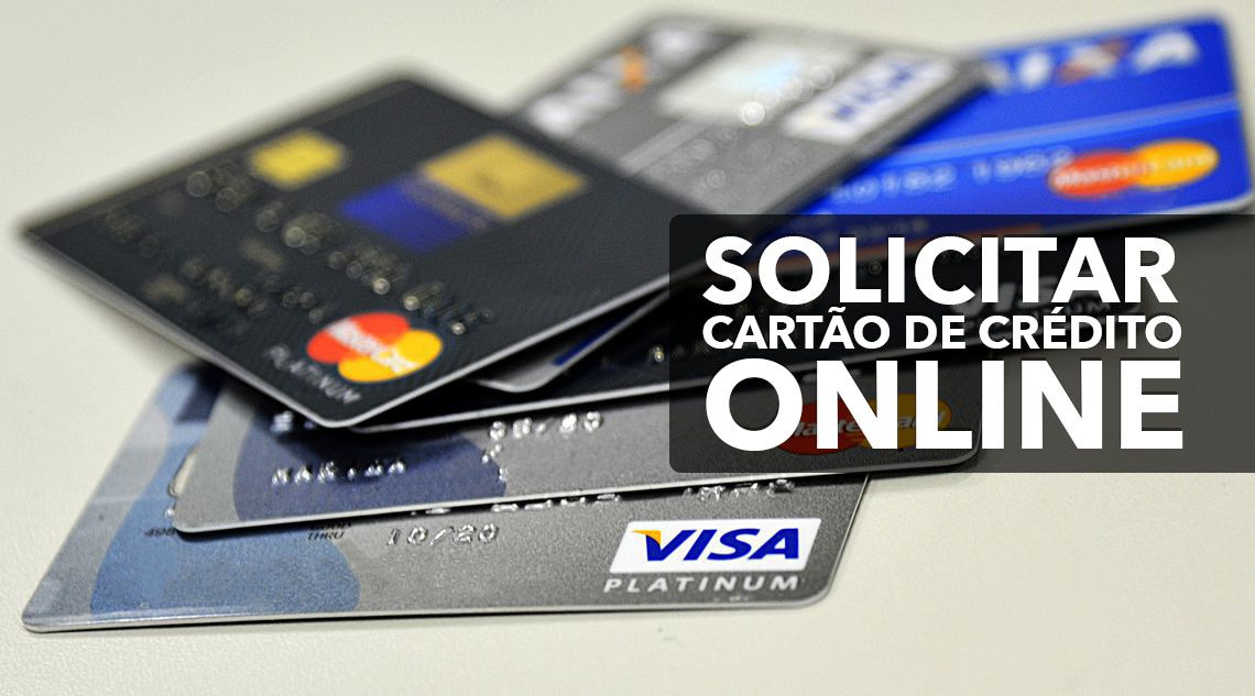 Veja como solicitar Cartão de Crédito Online agora mesmo