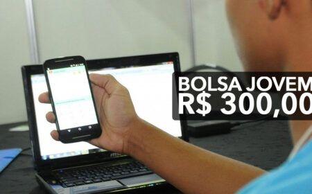 Bolsa de R$ 300,00 para 3 mil Jovens: Vagas, Inscrições e Resultados