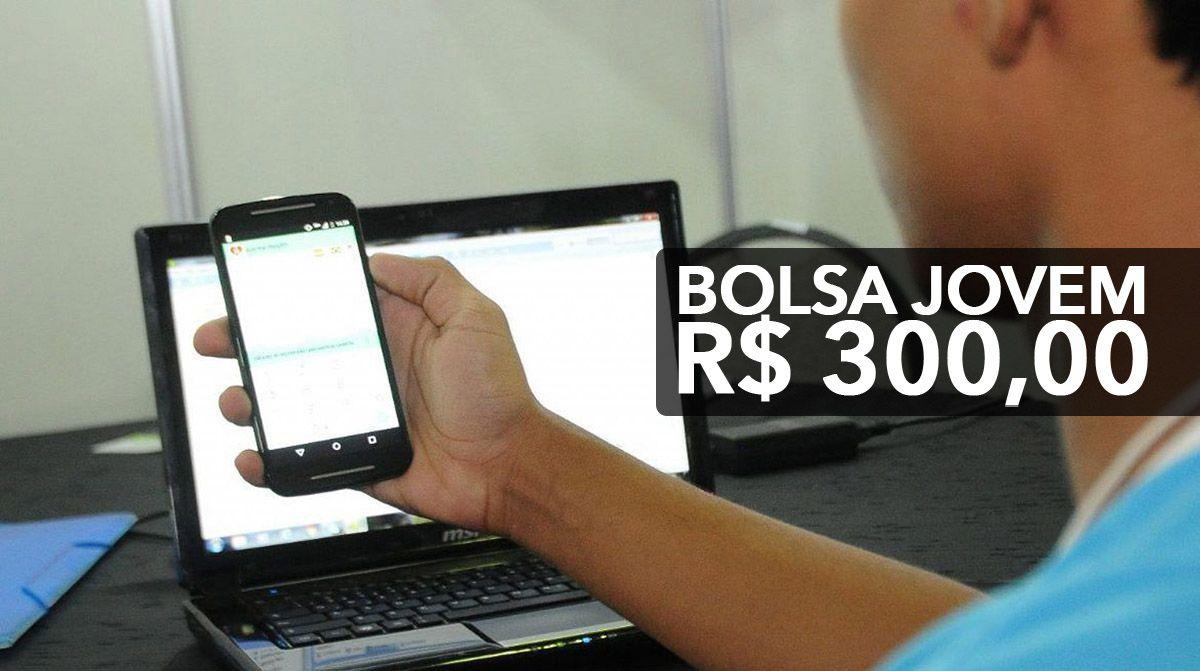 Bolsa de R$ 300,00 para 3 mil Jovens